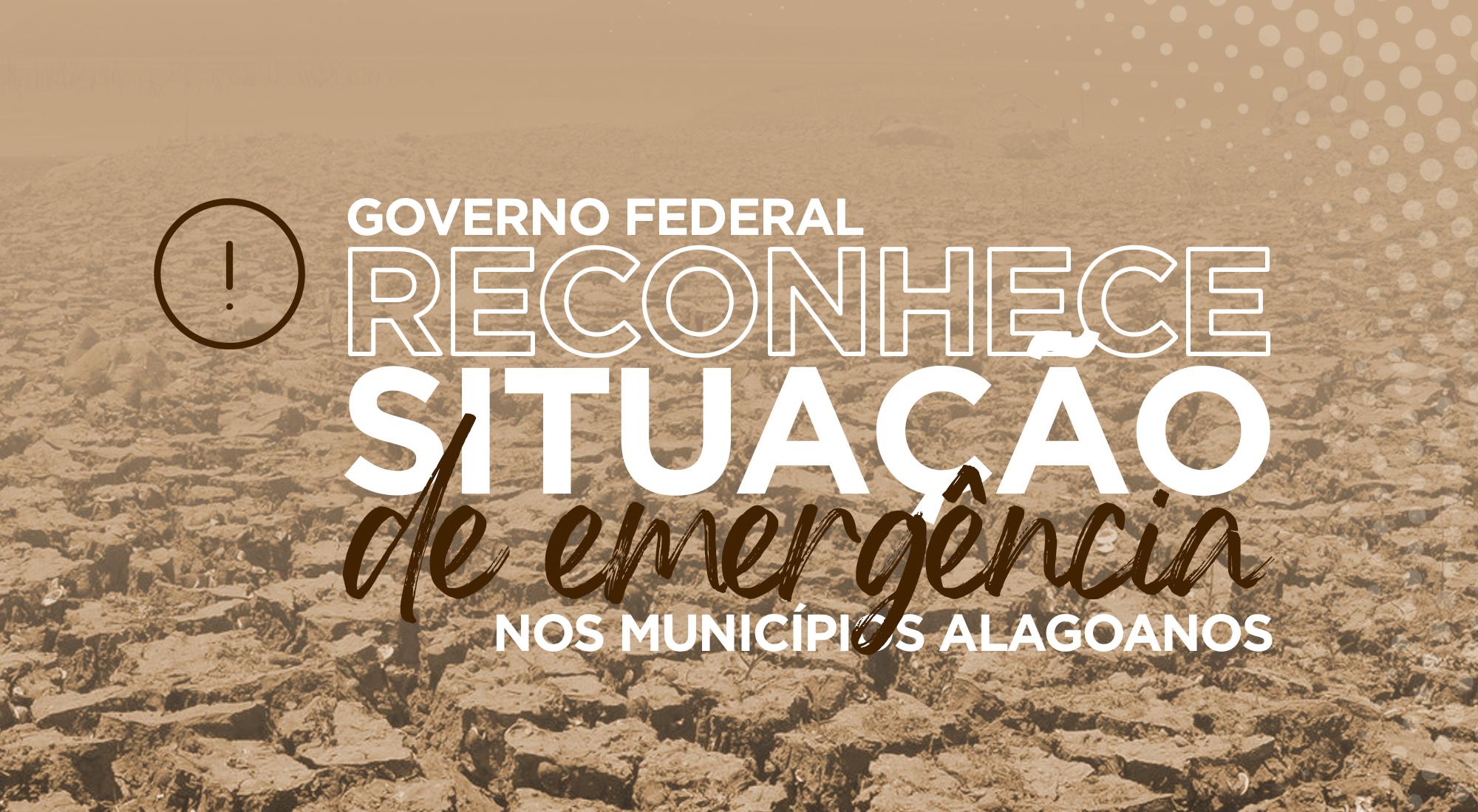 Governo federal reconhece emergência em Alagoas